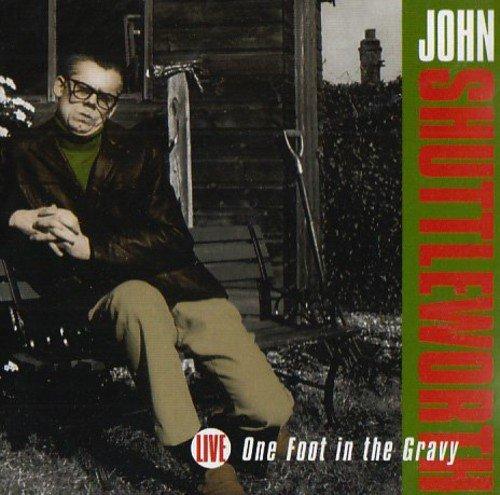 John Shuttleworth - One Foot In The Gravy By John Shuttleworth