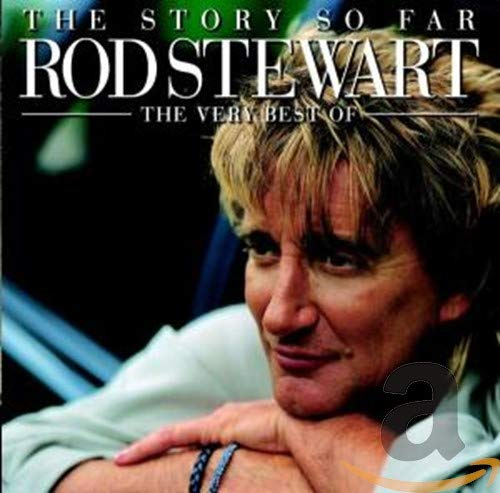 Stewart, Rod - The Story So Far: The Very Best Of Rod Stewart (2CD) By Stewart, Rod