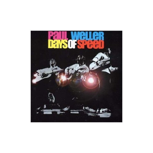 Weller, Paul - Days of Speed: Live & Acoustic By Weller, Paul