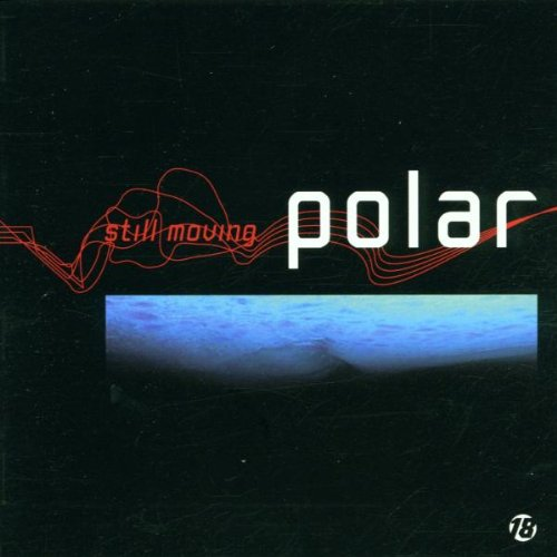 Polar - Still Moving By Polar