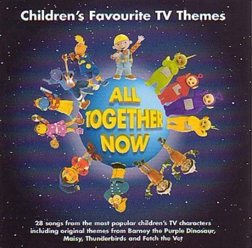 Various Artists - All Together Now: Children's Favourite TV Themes By Various Artists