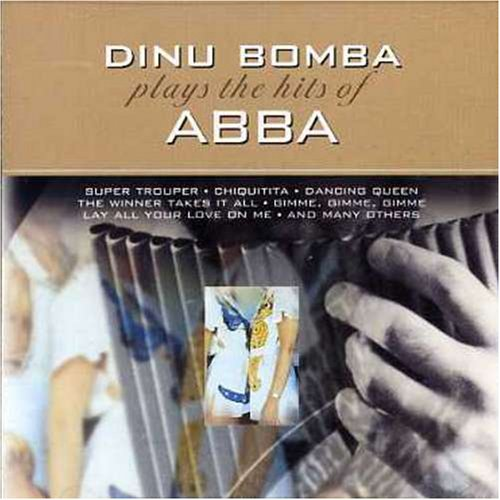 Dinu Bomba - Plays the Hits of Abba