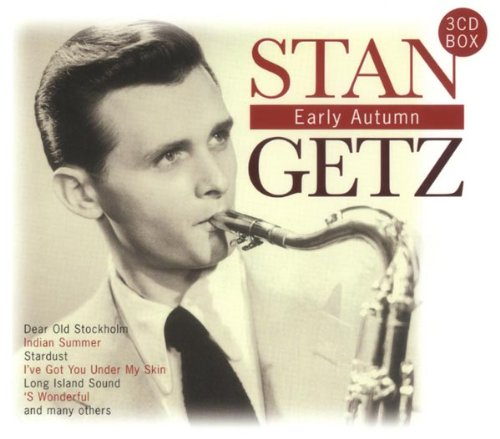 Getz, Stan - Early Autumn