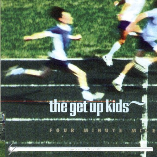 The Get Up Kids - 4 Minute Mile