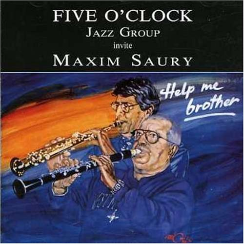 Invite Maxim Saury By Five O'clock Jazz Groupe & Sau