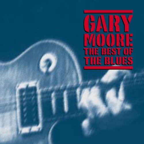 Gary Moore - The Best of The Blues By Gary Moore