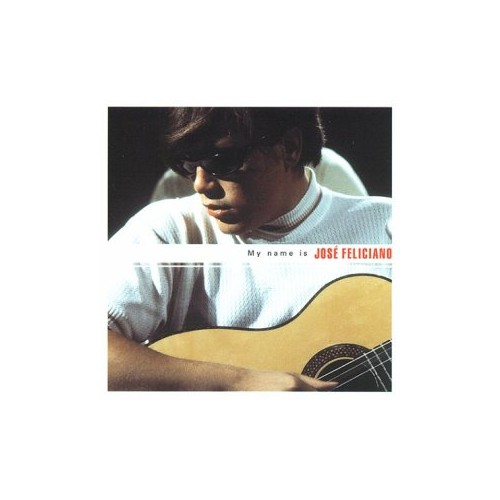 Jose Feliciano - My Name Is Jose