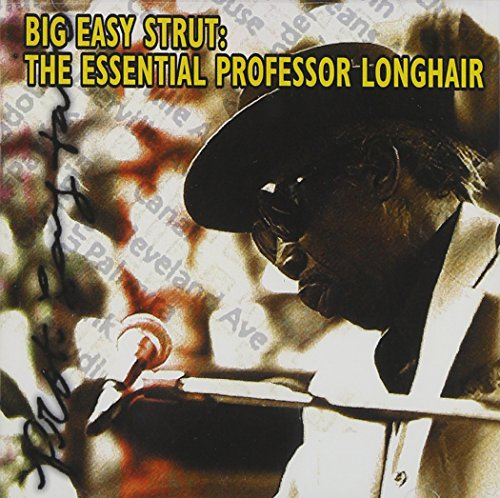 Professor Longhair - Big Easy Strut