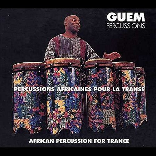 Guem - African Percussion for Trance