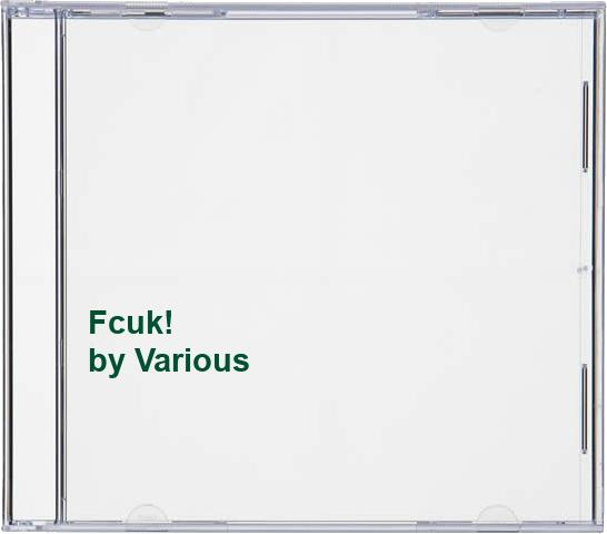 Various - Fcuk! By Various