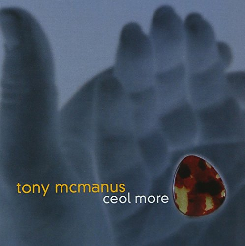Tony McManus - Ceol More By Tony McManus