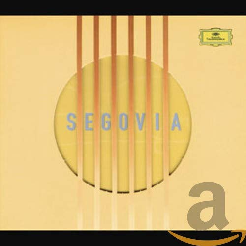 Andrs Segovia - The Segovia Collection By Andrs Segovia