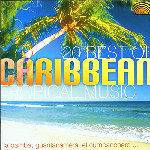 Various Artists - 20 Best of Carribean Tropical Music By Various Artists