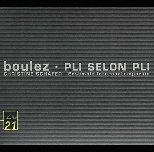 Pierre Boulez - Boulez: Pli selon Pli