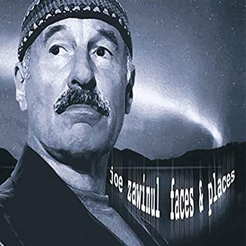 Joe Zawinul - Faces & Places By Joe Zawinul