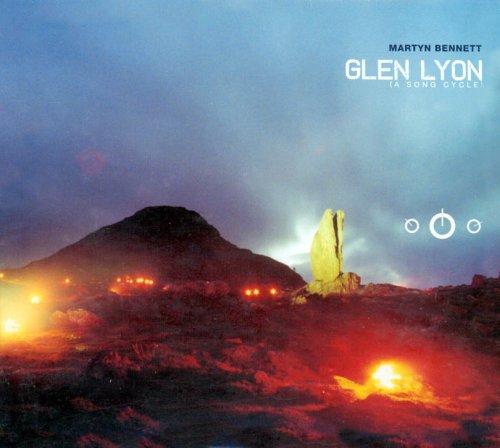 Margaret Bennett - Glen Lyon: A Song Cycle By Margaret Bennett