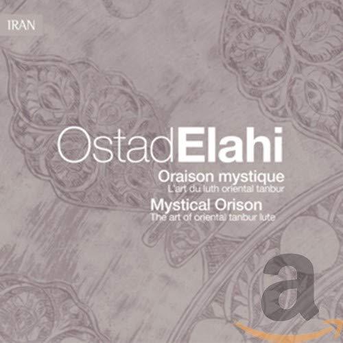 Mystical Orison By Ostad Elahi