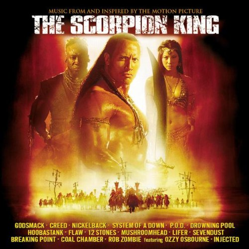 Original Soundtrack - The Scorpion King: MUSIC FROM AND INSPIRED BY THE MOTION PICTURE