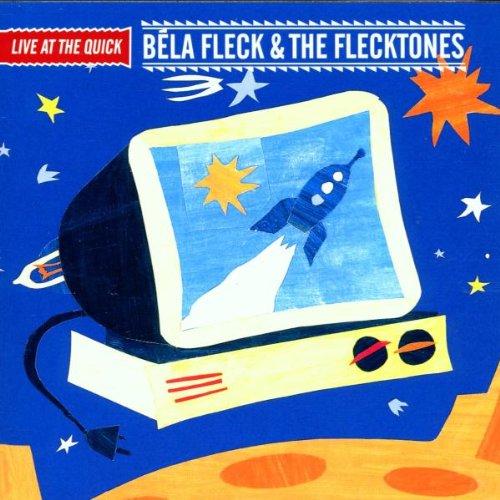 Fleck, Béla & The Flecktones - Live at the Quick By Fleck, Bela & The Flecktones
