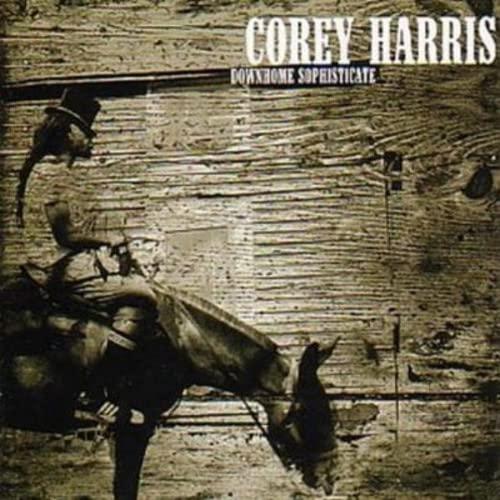 Corey Harris - Downhome Sophisticate