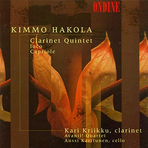 Karttunen - Kimmo Hakola: Clarinet Quintet; Loco; Capriole