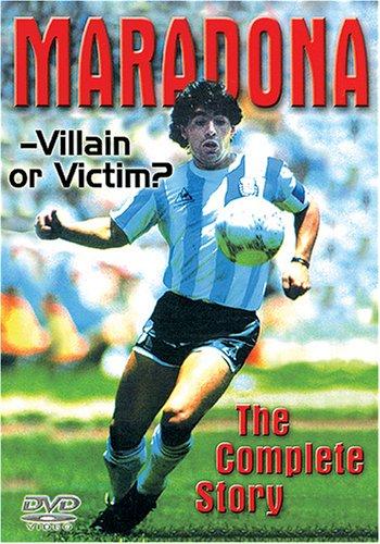 Maradona: Villain Or Victim?