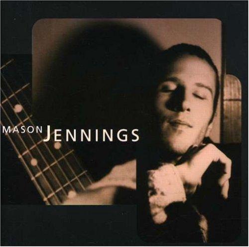Mason Jennings - Mason Jennings By Mason Jennings