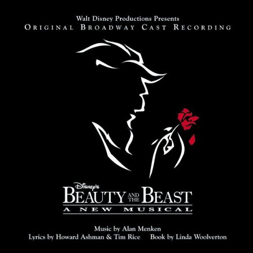 Ost - Disney's Beauty and the Beast A New Musical (Original Broadway Cast Recording)