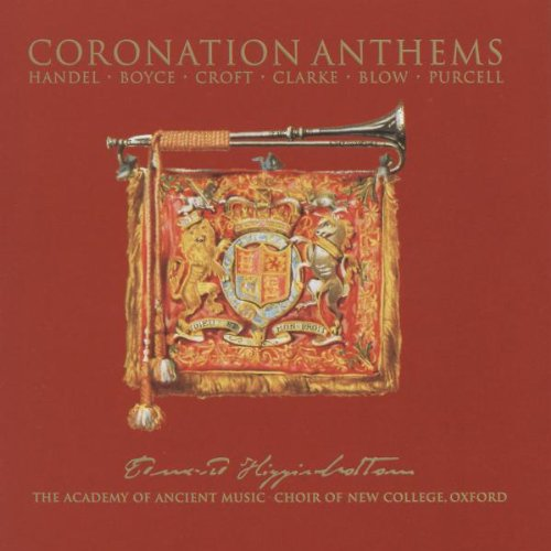 Boyce, Handel, Croft, Clarke, Blow, Purcell: Coronation Anthems
