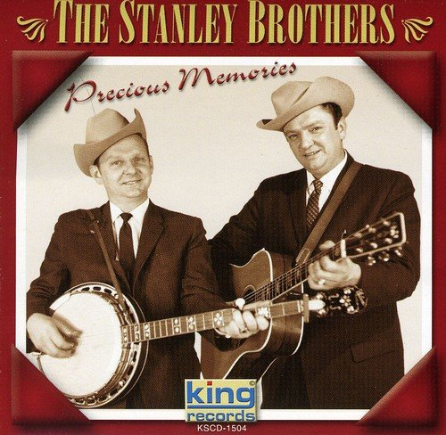 The Stanley Brothers - Precious Memories