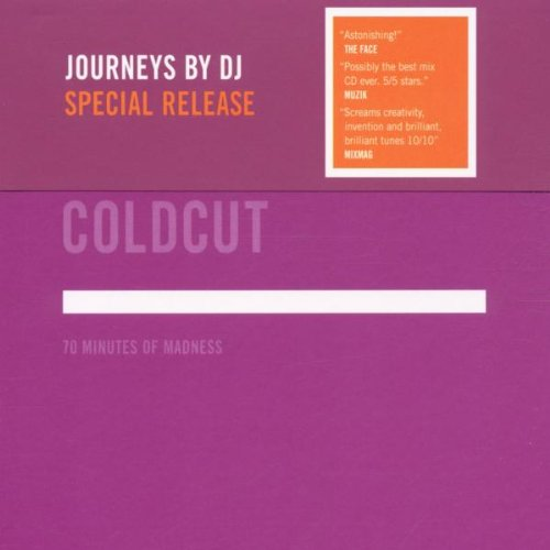 Coldcut, (mixed by) - 70 Minutes of Madness - Journeys by DJ By Coldcut, (mixed by)