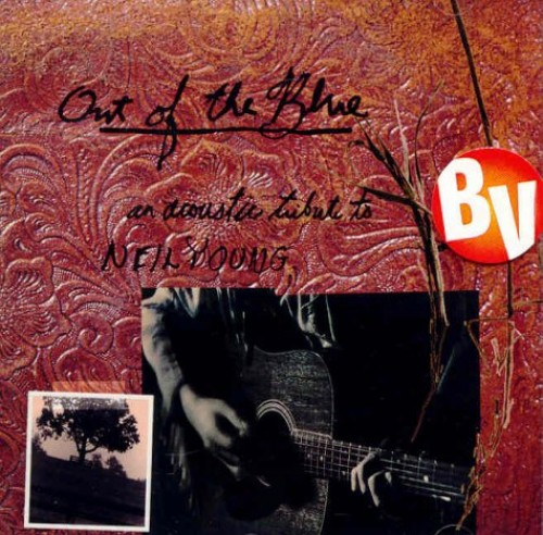 Various Artists - Out of the Blue: An Acoustic Tribute to Neil Young