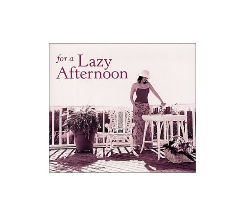 Various Artists - For a Lazy Afternoon By Various Artists