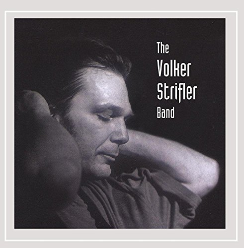 Strifler, Volker - The Volker Strifler Band By Strifler, Volker
