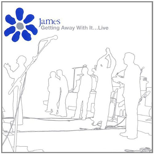 James - Getting Away With It: Live By James