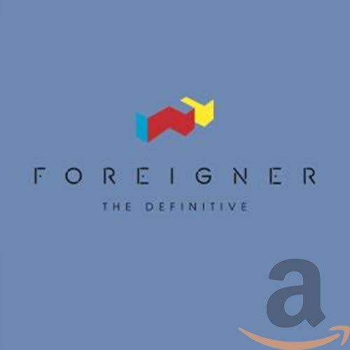 Foreigner - The Definitive Foreigner By Foreigner