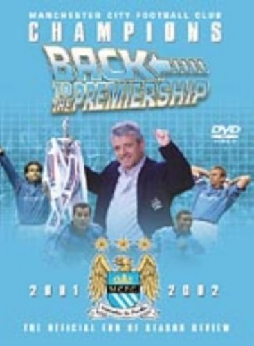 Manchester City Fc - Manchester City Football Club: Champions- Back to the Premiership 2001-2002 [DV