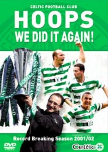 Celtic FC: End of Season Review 2001/02 - Hoops We Did It Again!