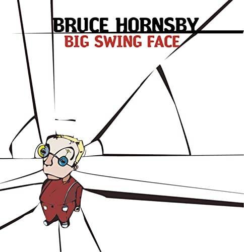 Hornsby, Bruce - Big Swing Face