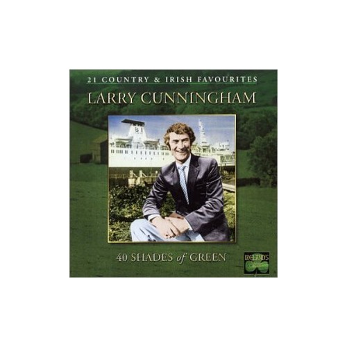 Cunningham, Larry - 40 Shades Of Green