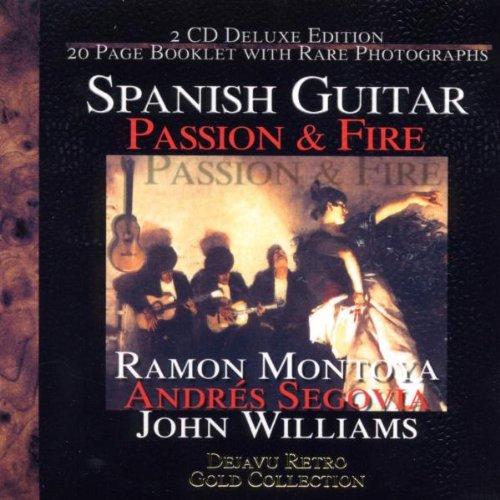 John Williams - Spanish Guitar: Passion & Fire