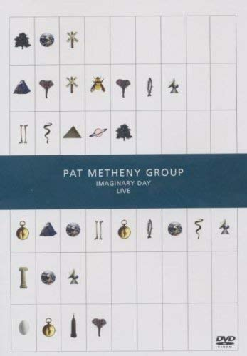 The Pat Metheny Group - Imaginary Day - Live