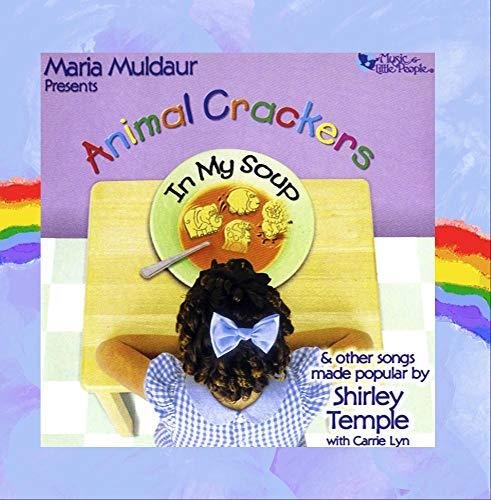 Maria Muldaur - Animal Crackers in My Soup