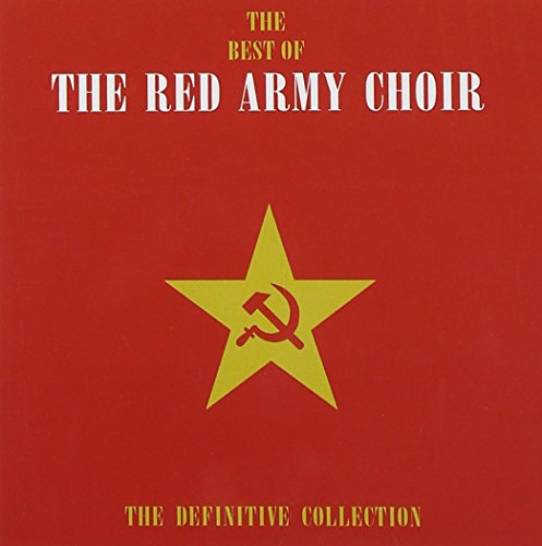 The Red Army Choir - Definitive Collection By The Red Army Choir