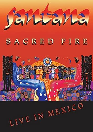 Santana: Sacred Fire - Live In Mexico