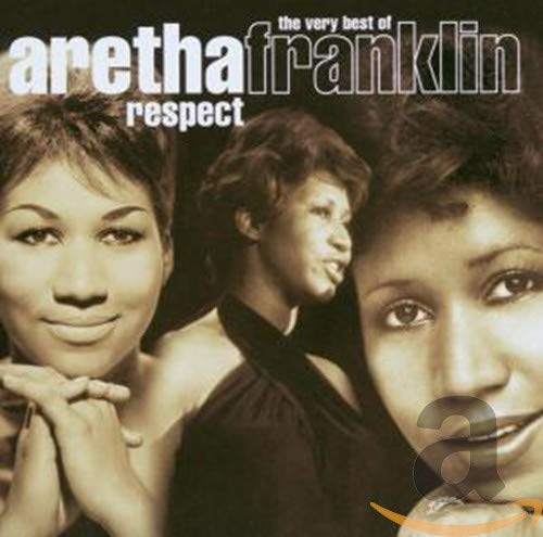 Aretha Franklin - Respect - The Very Best Of Aretha Franklin By Aretha Franklin