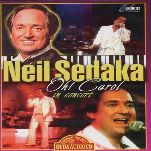 Sedaka, Neil - Neil Sedaka-Oh Carol in Conc.