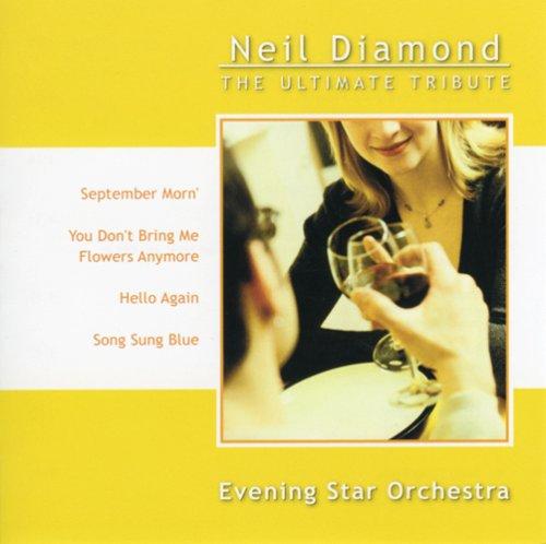 Evening Star Orchestra - Neil Diamond: Ultimate Tribute By Evening Star Orchestra