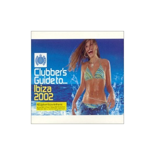 Various Artists - Clubber's Guide To Ibiza 2002