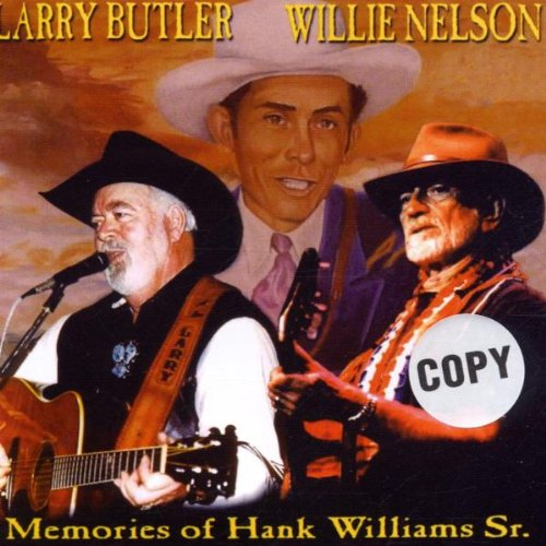 Larry Butler and Willie Nelson - Memories of H. Williams Sr.